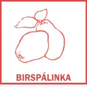 Birspálinkák